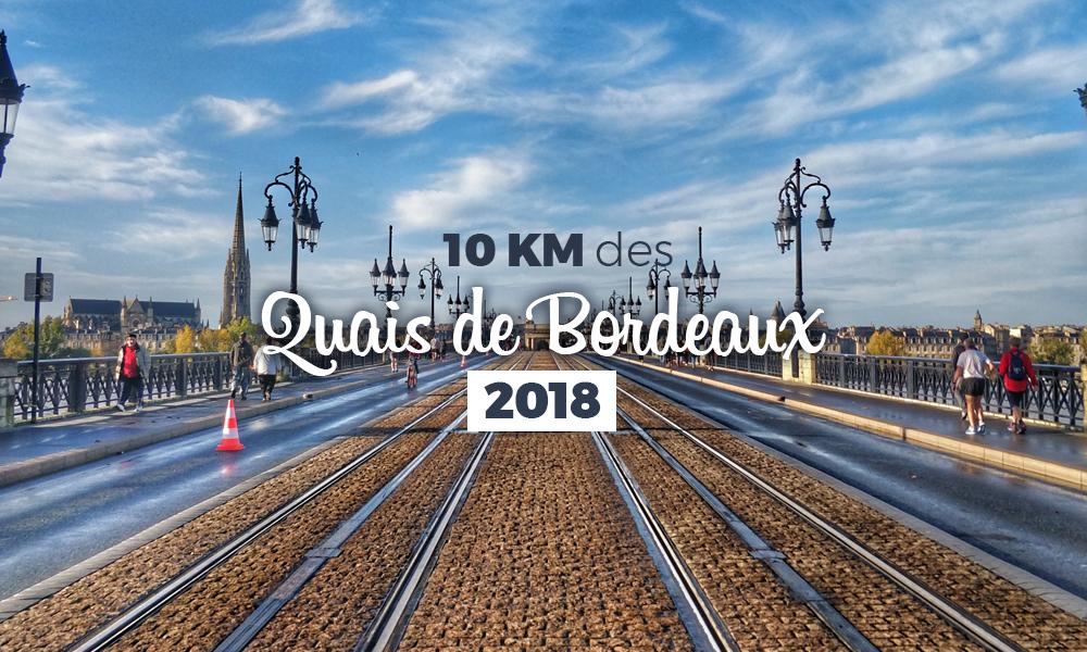 Compte rendu 10 km des quais de Bordeaux